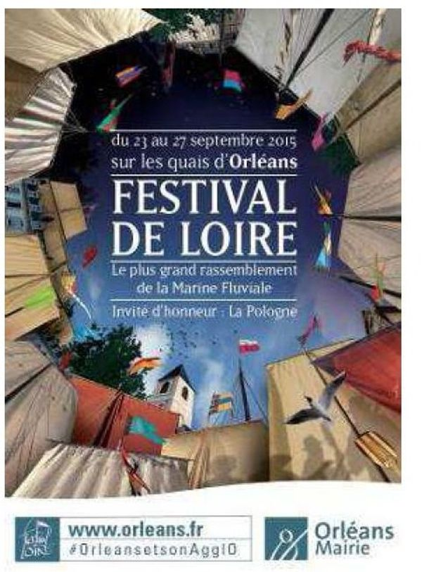 23 au 27 septembre 2015 : Festival de Loire à ORLEANS