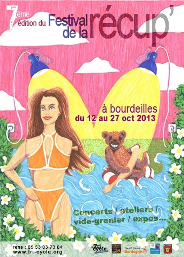 7éme festivale de la récup, Tri Cycle Enchanté, Bourdeilles, Dordogne , du 12 au 27 octobre 2013