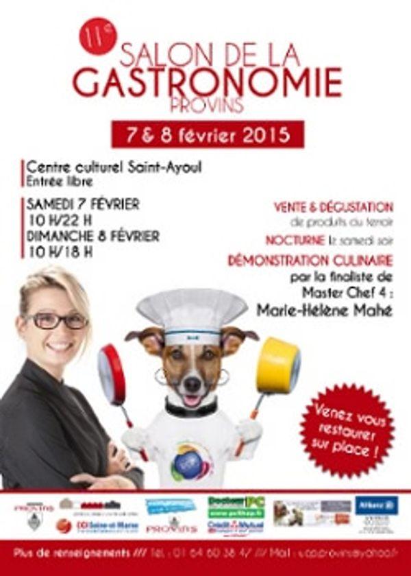 Salon de la Gastronomie de Provins 2015