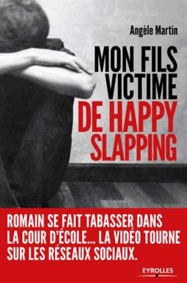 Mon fils victime de happy slapping