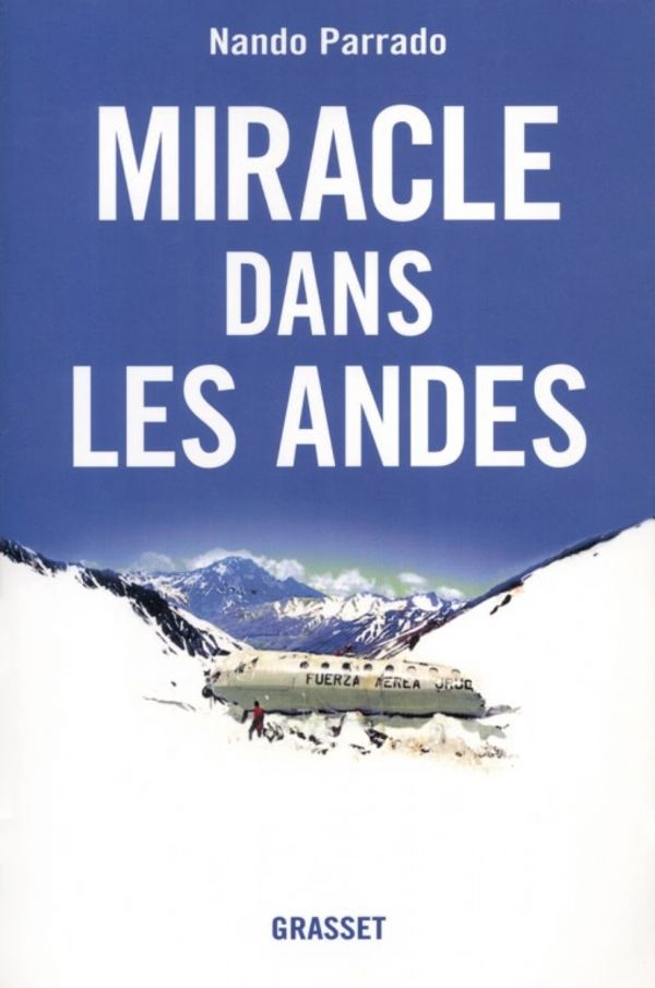 Miracle dans les Andes