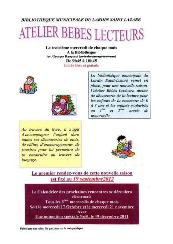 Atelier bébés lecteurs, le mercredi 20 Février 2013 9h45 à 10h45 Le Lardin Saint Lazare