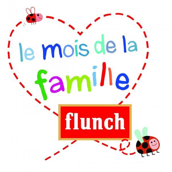 C'est le mois de la famille chez FLUNCH!! + 2 menus enfant à offrir