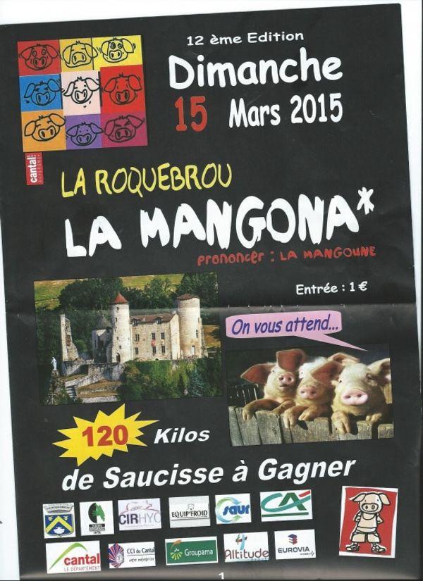 Ce dimanche 15 mars 2015, La Mangona (fête du cochon) à Laroquebrou Cantal