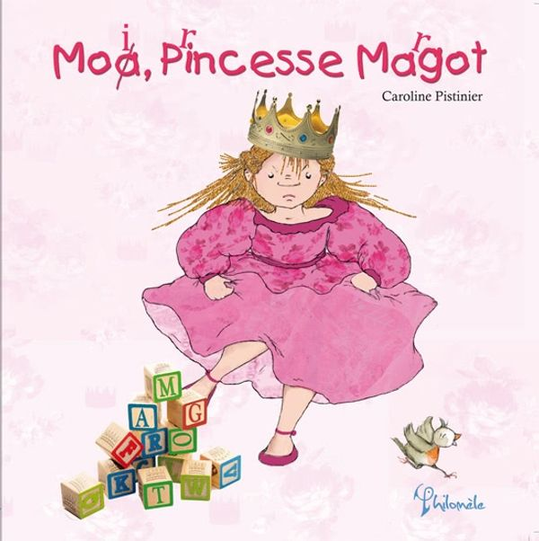 Moi, Princesse Margot – Editions Philomèle