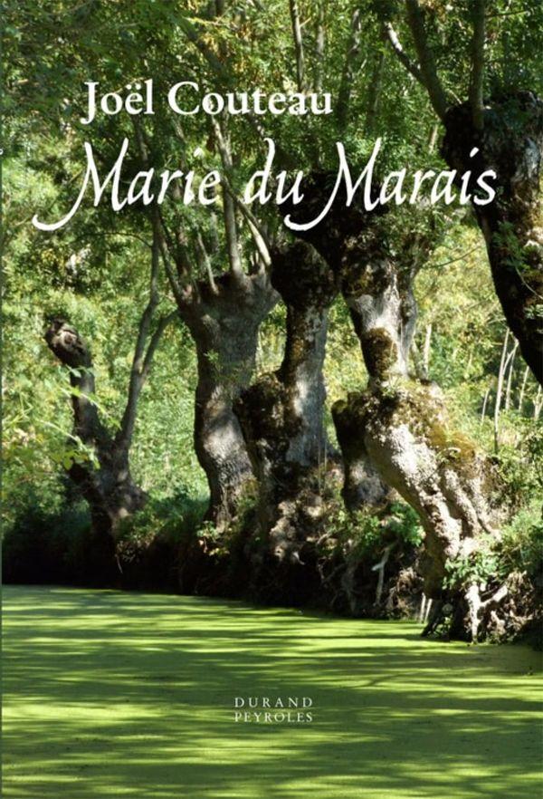 Marie du Marais un magnifique livre à découvrir