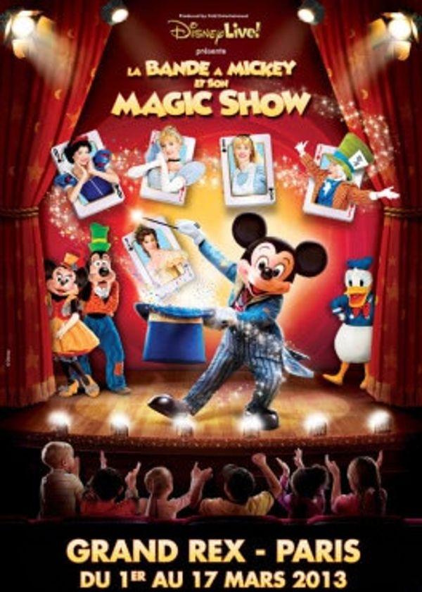 Le Magic Show de Disney au Grand Rex: un spectacle MAGIQUE!!