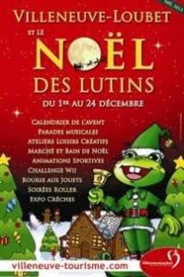 Le Noël des p'tits lutins  Du 1er au 24 décembre 2013 à Villeneuve Loubet