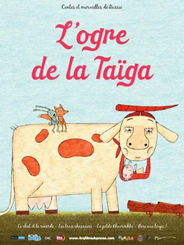 L'Ogre de la Taïga....des contes russes au cinéma :)