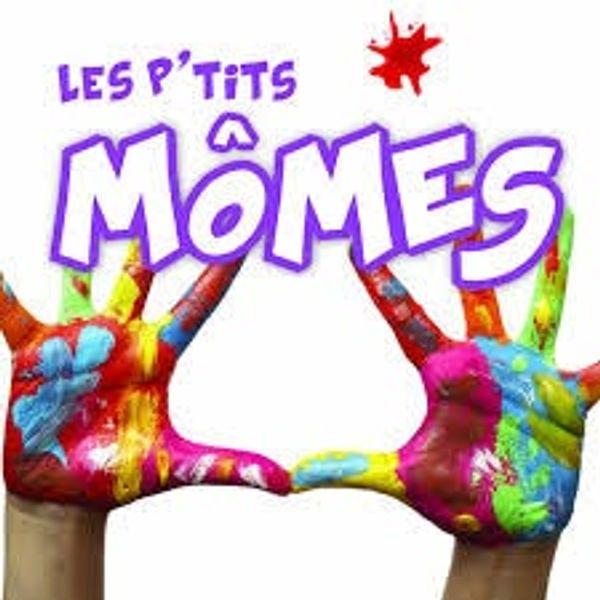 Les P'tits Mômes activités vacances scolaire