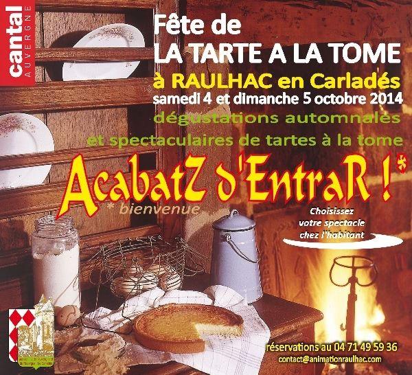 La fête de la tarte à la tome à Raulhac en Carladès les 4 et 5 octobre 2014 (Cantal)