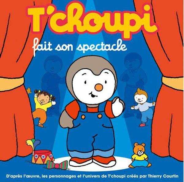 T'Choupi fait son spectacle à Evry (91)