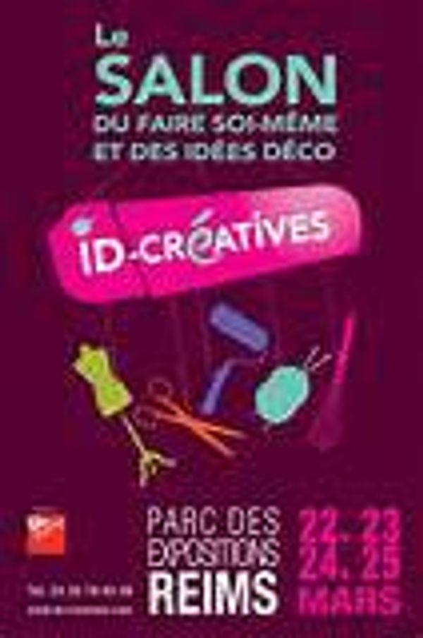 ID Créatives à Reims.Ce WE.