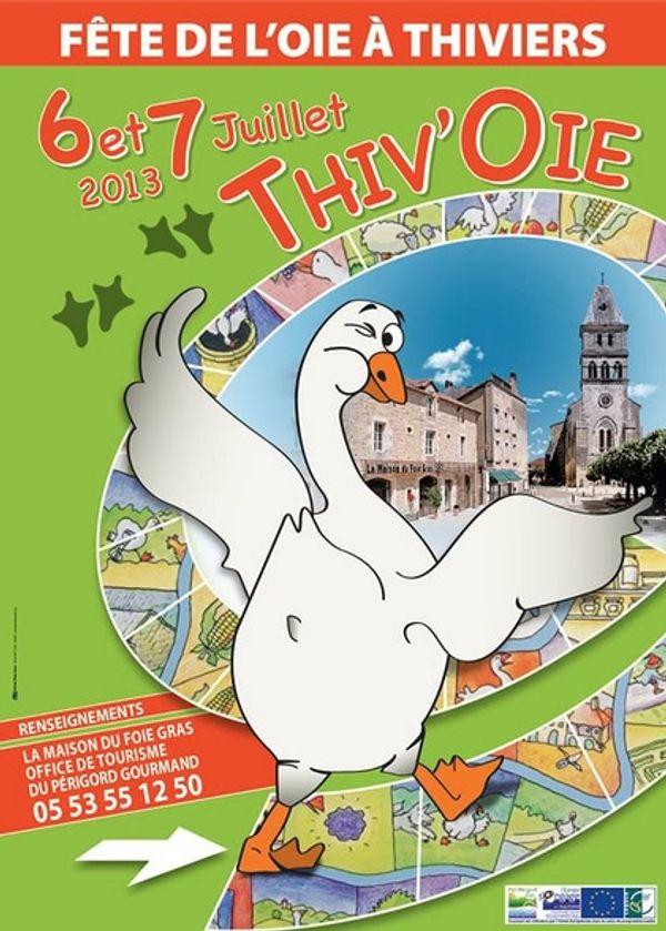 THIV'OIE , 6 et 7 juillet 2013 en Dordogne, à ne pas rater !