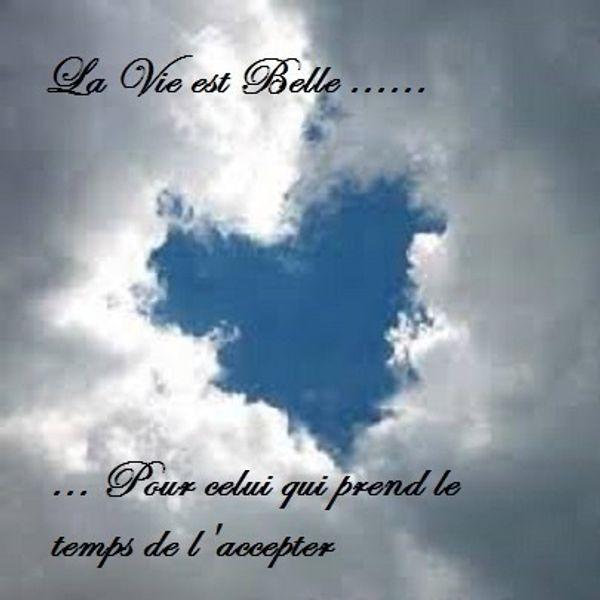 La vie est Belle ...