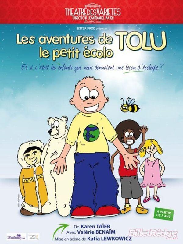 Idée sortie: Les aventures de Tolu le petit écolo avec Valérie Benaïm :)
