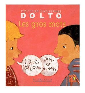 Les gros mots, Dolto