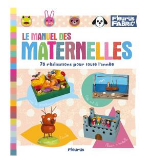 Le manuel des maternelles