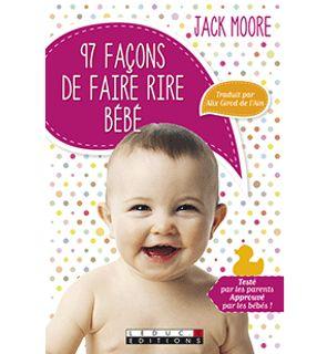 97 façons de faire rire bébé