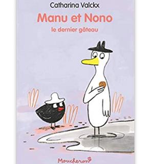 Manu et Nono :  le dernier gâteau