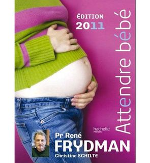 Attendre bébé - R.Frydman