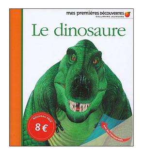Mes premières découvertes : Le dinosaure