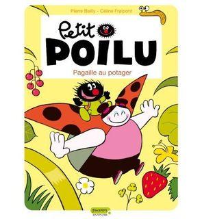 Petit Poilu, tome 3 : Pagaille au potager