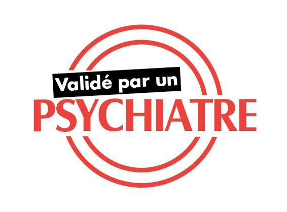 validé par un psychiatre