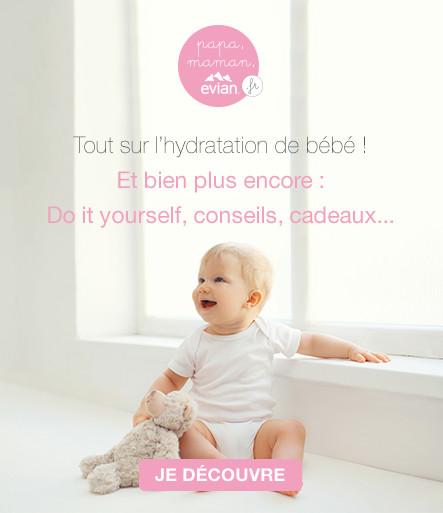 Hydrater bébé: hydratez vous !