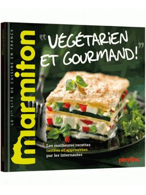 Vegetarien Et Gourmand Livre Marmiton Chez Playbac
