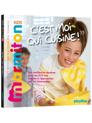 C Est Moi Qui Cuisine Marmiton Kids Chez Playbac