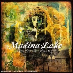 Madina Lake - Photo posted by manonkiwi