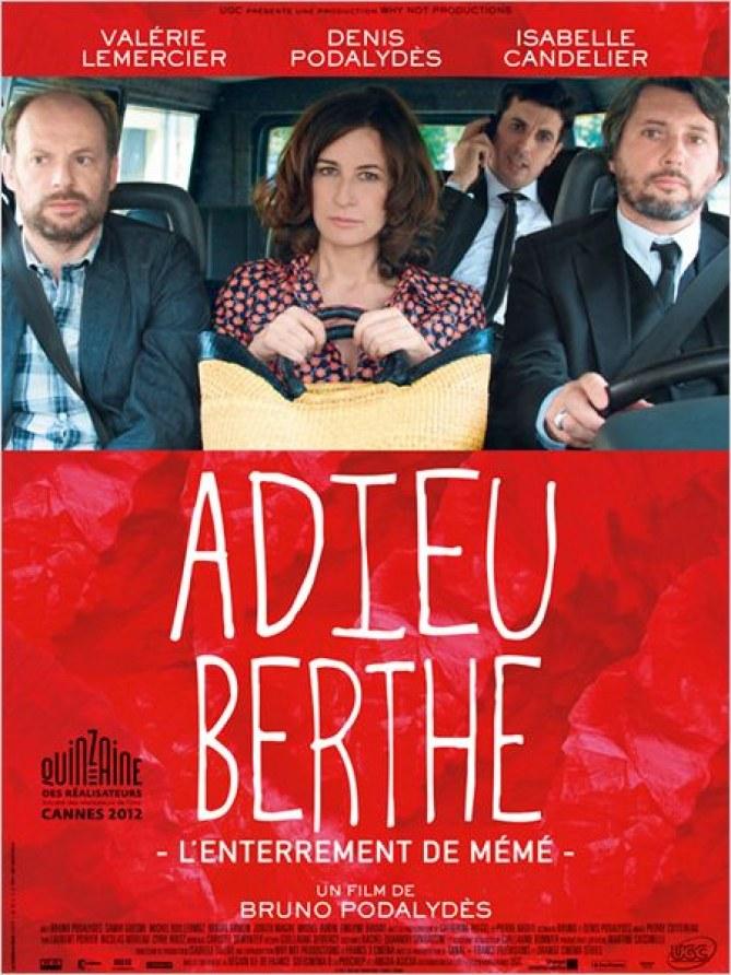Adieu Berthe, Bruno Podalydès, Valérie Lemercier
