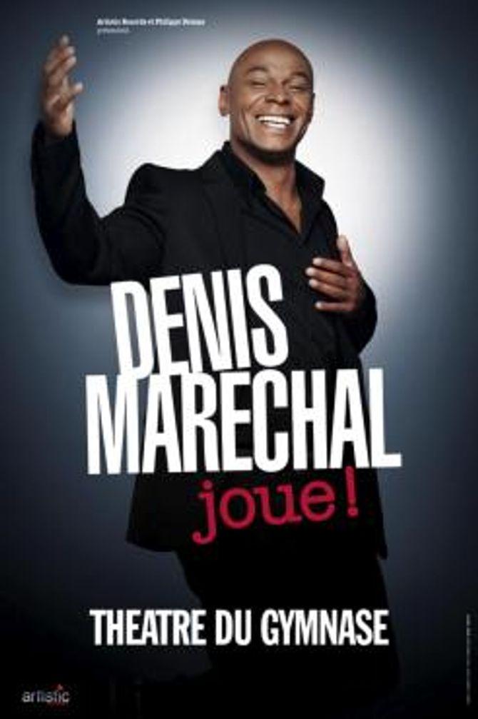 denis marechal joue !