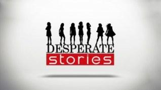 Deperate Stories