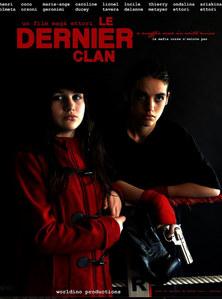 L'affiche du Dernier Clan