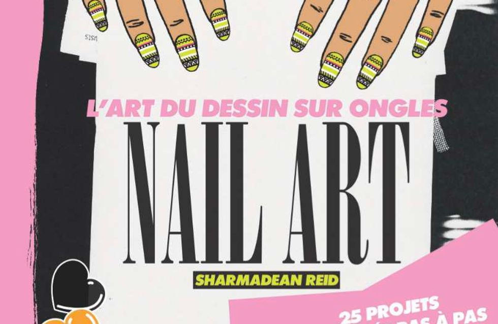 Nail Art, la bible de l'ongle enfin en France !