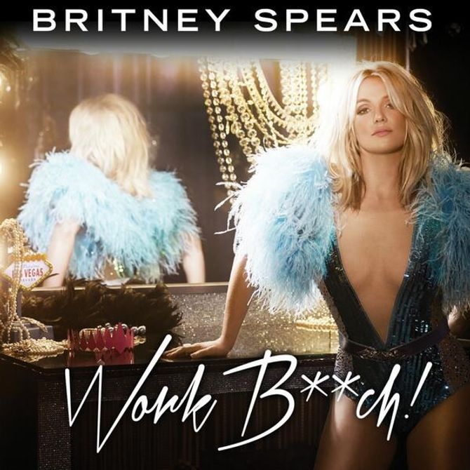 Britney Spears Work Bitch
