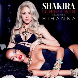 Shakira et Rihanna : Ecoutez leur duo Can't remember to forget you