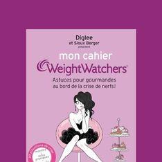 Pourquoi tu vas dévorer le cahier Weight Watchers !