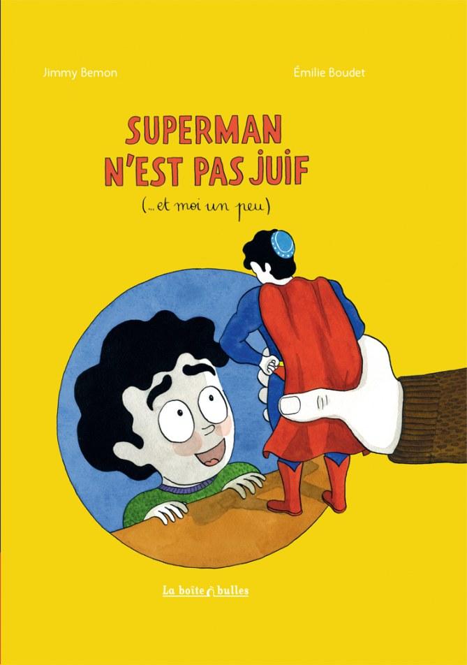 Superman n'est pas juif (mais moi un peu...)