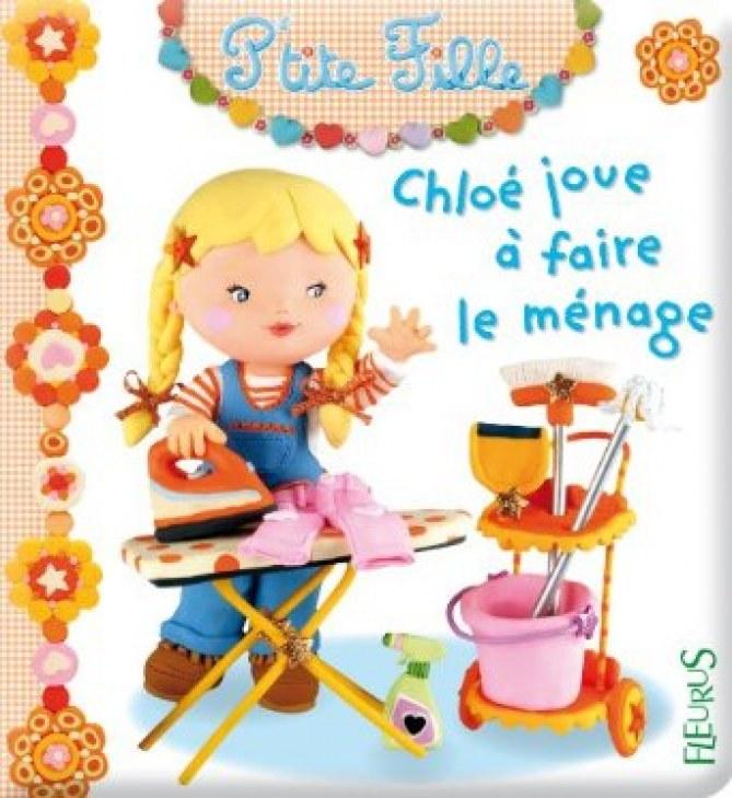 Chloé joue à faire le ménage - Collection P'tite fille