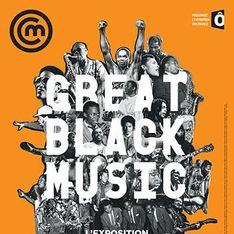 Great Black Music, la great expo !