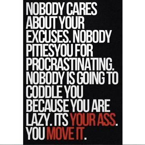 Quit The Excuses 50 Motivational Fitness Quotes To Get Your Ass Up And In Shape