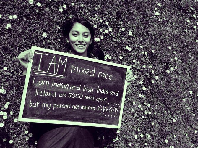 Je suis mixte, Indienne et Irlandaise. Mes parents se sont mariés à Vegas !