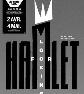 Hamlet revisité, une pièce pleine d'audace !