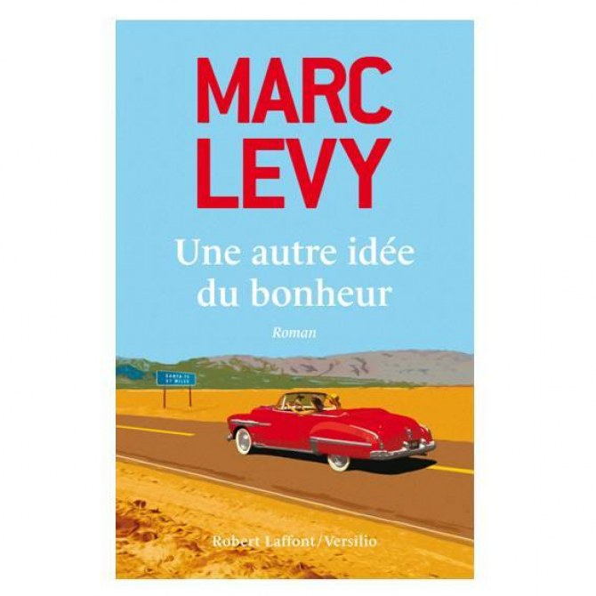 Une autre idée du bonheur, Marc Levy