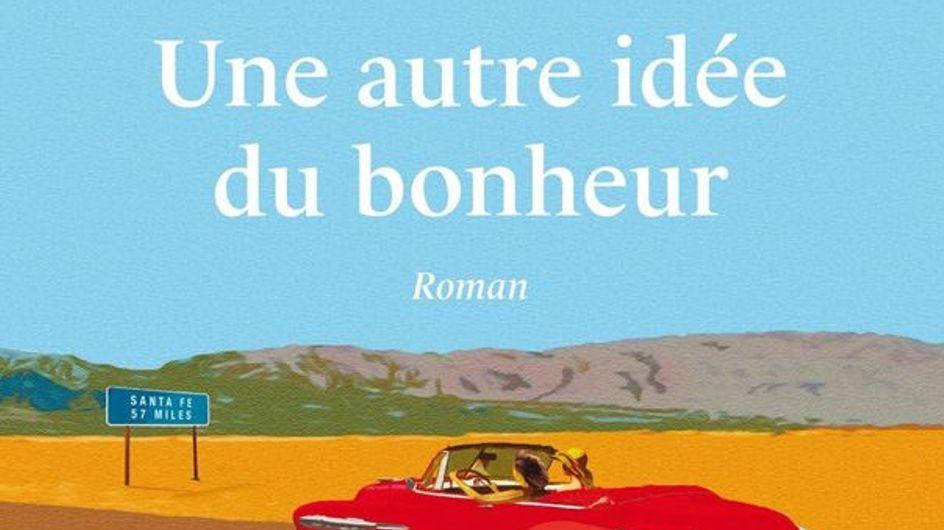 """""""Une autre idée du bonheur"""" : Marc Levy nous embarque dans son roadtrip aux Etats-Unis"""