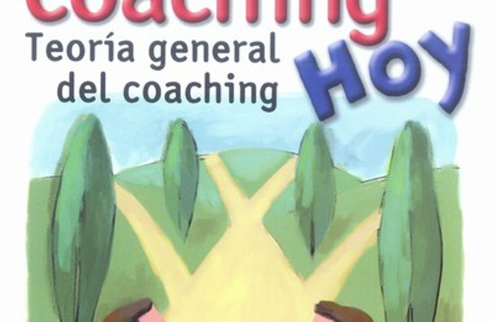 Coaching hoy, teoría general del coaching