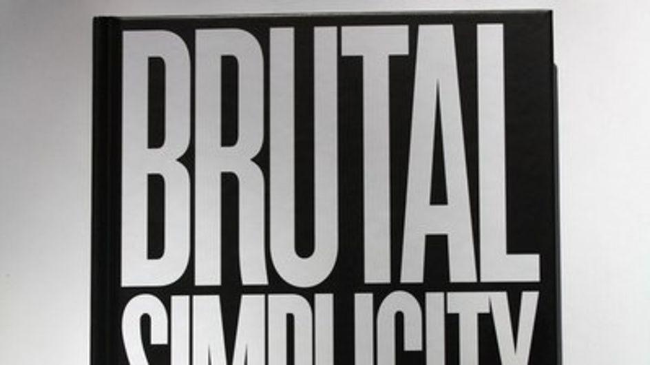 """""""Brutal Simplicity of Thought"""" o cómo la sencillez puede cambiar el mundo"""